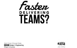 Faster delivering teams rtc2021
